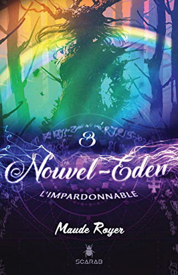 Nouvel Eden T.03 - L'impardonnable  | 9782897655402 | Science-Fiction et fantaisie