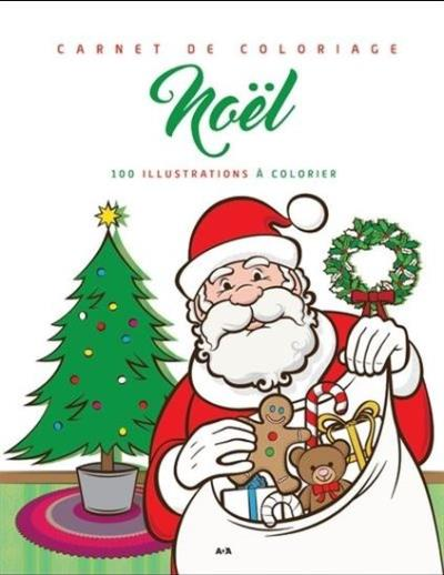 Carnet De Coloriage Noel Vert 9782898087042 Livres Jeux Et Cahier D Activites Librairie Martin