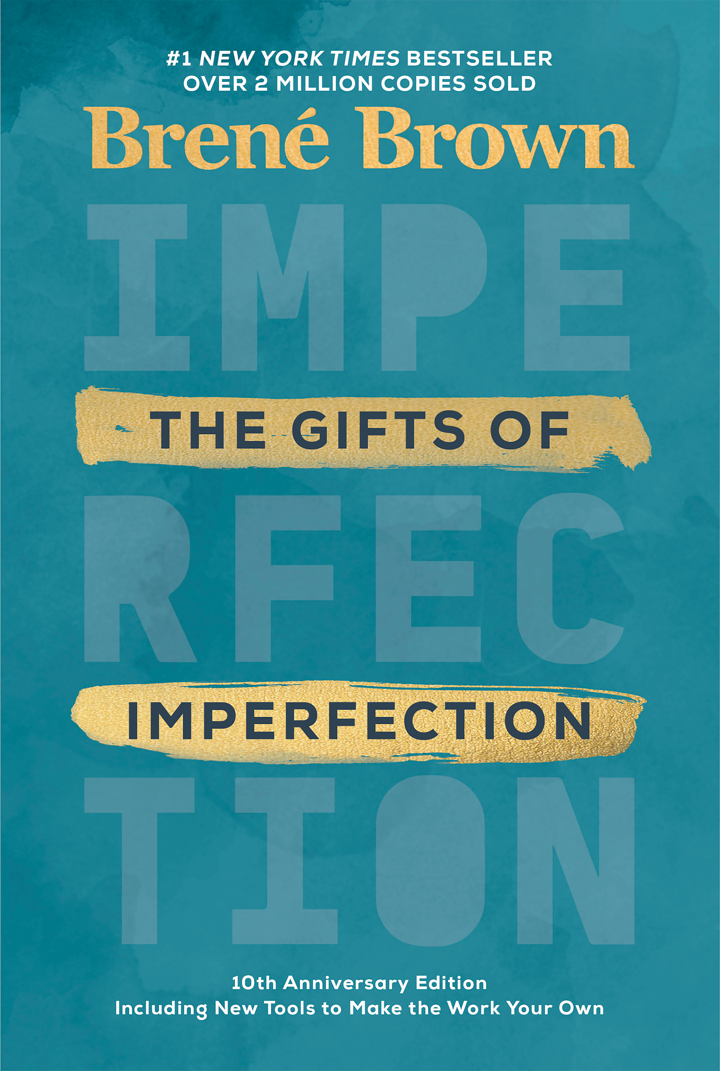The Gifts of Imperfection: 10th Anniversary Edition : Features a new foreword and brand-new tools | Psychology & Self-Improvement
