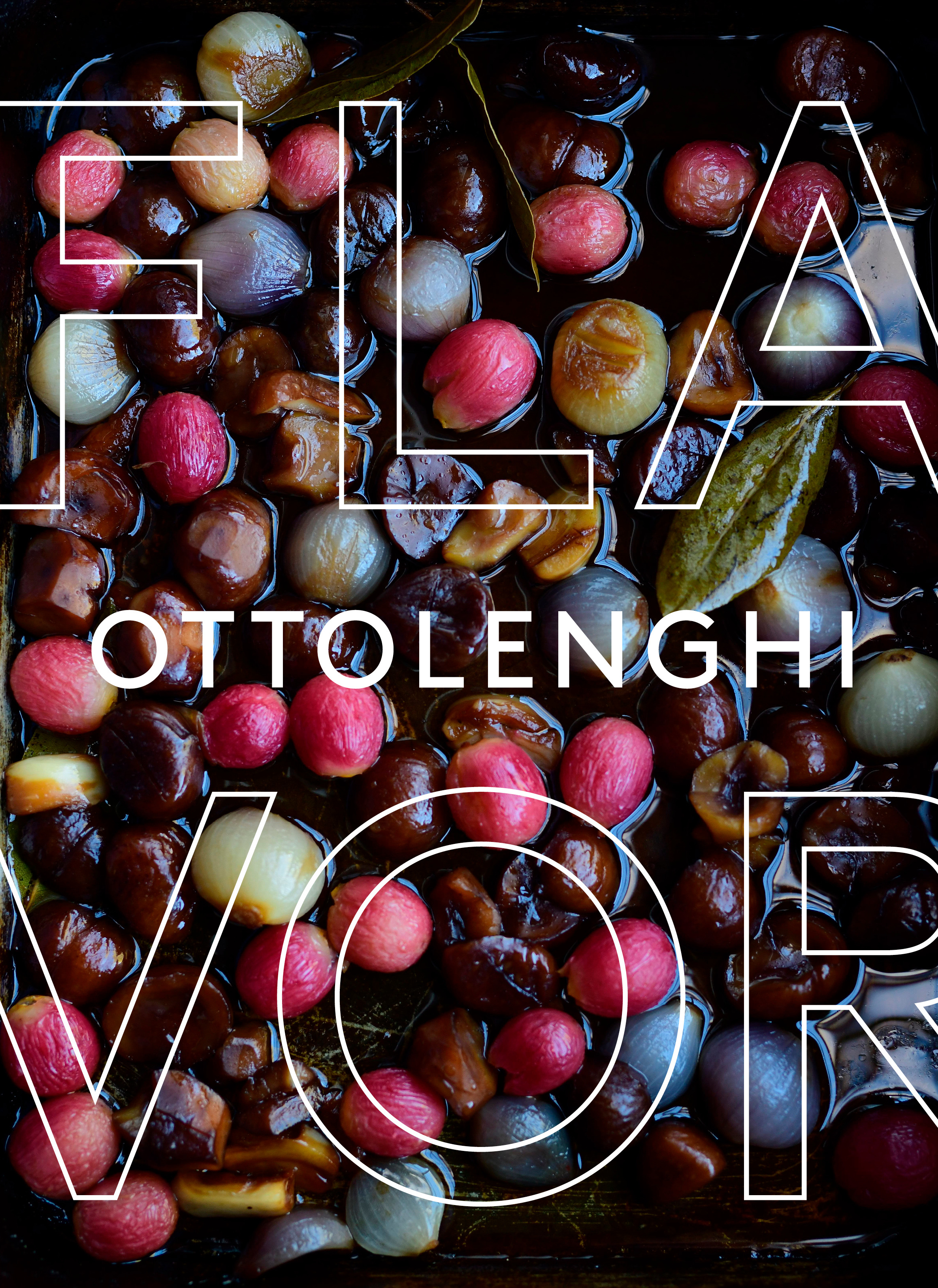 Ottolenghi Flavor : A Cookbook | Cookbook