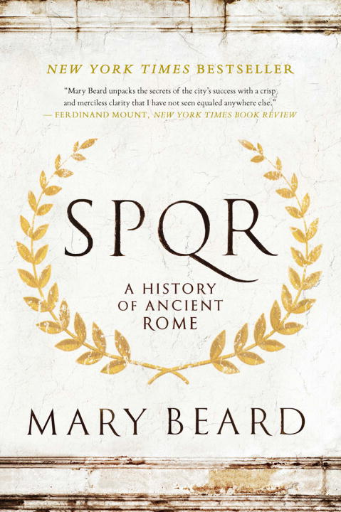 S.P.Q.R. : A History of Ancient Rome | History & Society