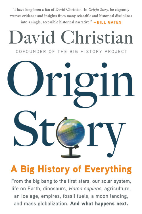 Origin Story : A Big History of Everything | History & Society