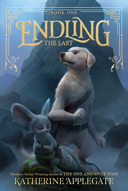Endling  T.01 - The Last | 9-12 years old