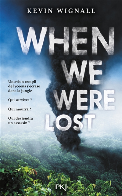 When we were lost | 9782266297851 | Romans 15 à 17 ans