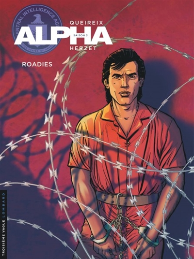 Alpha : Saison 2 T.15 - Roadies | 9782803676095 | BD adulte
