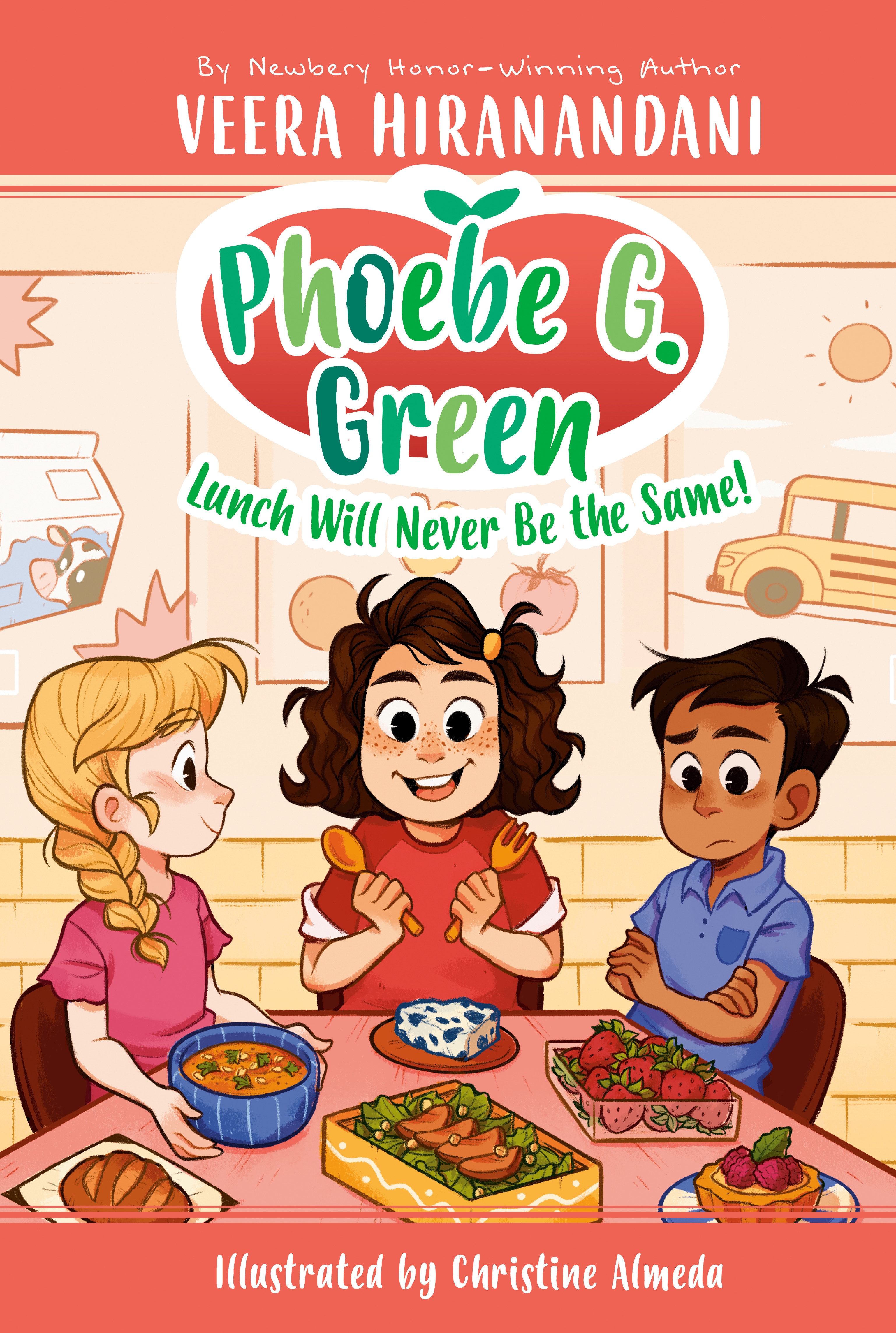 Phoebe G. Green T.01 - Lunch Will Never Be the Same!  | 6-8 years old