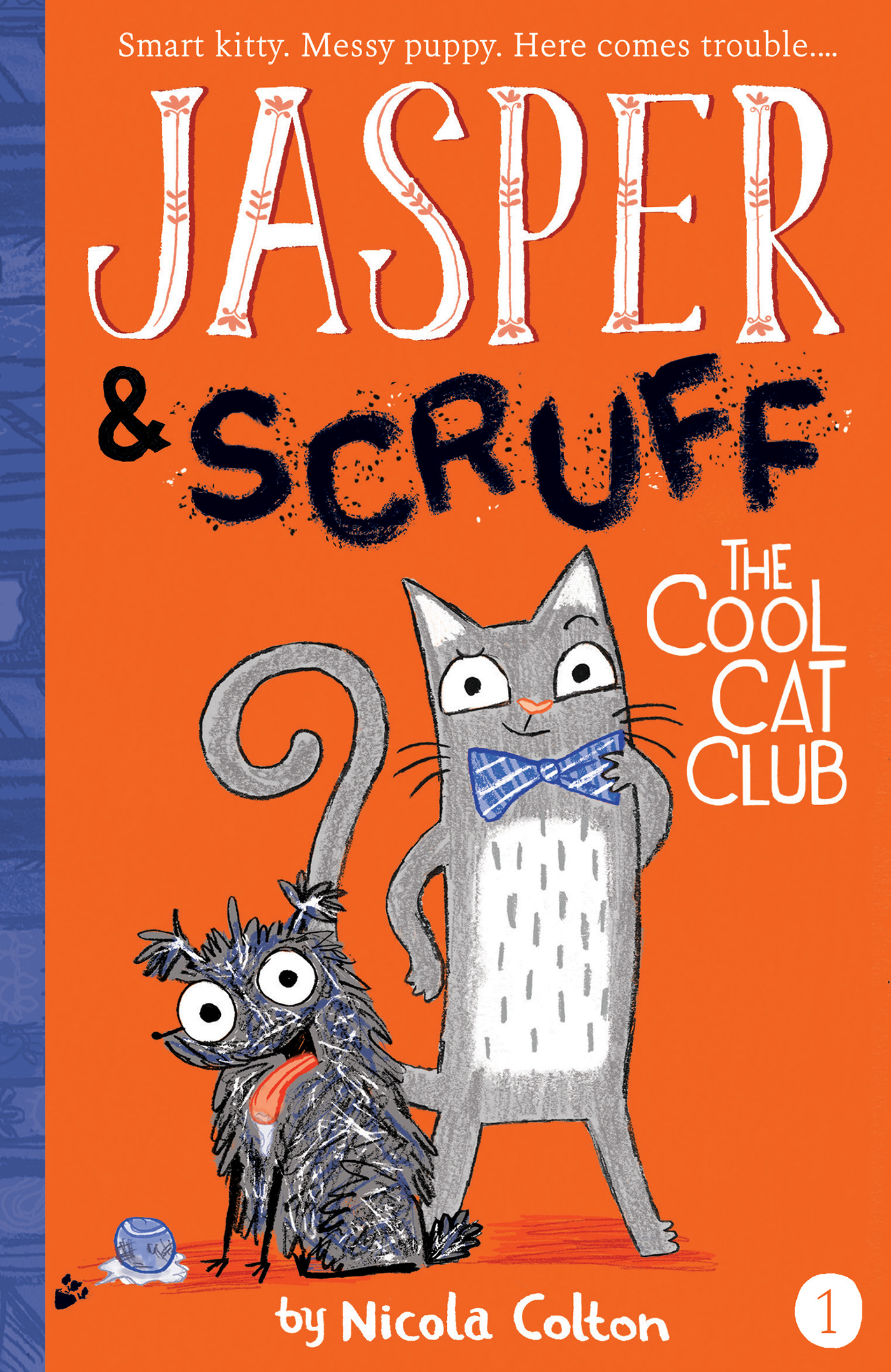 Jasper and Scruff T.01 - The Cool Cat Club | 6-8 years old