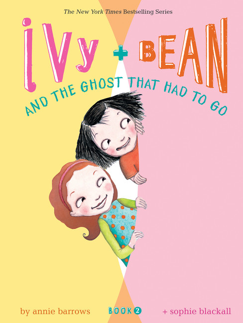 Ivy & Bean T.02 - The Ghost That Had to Go | 6-8 years old