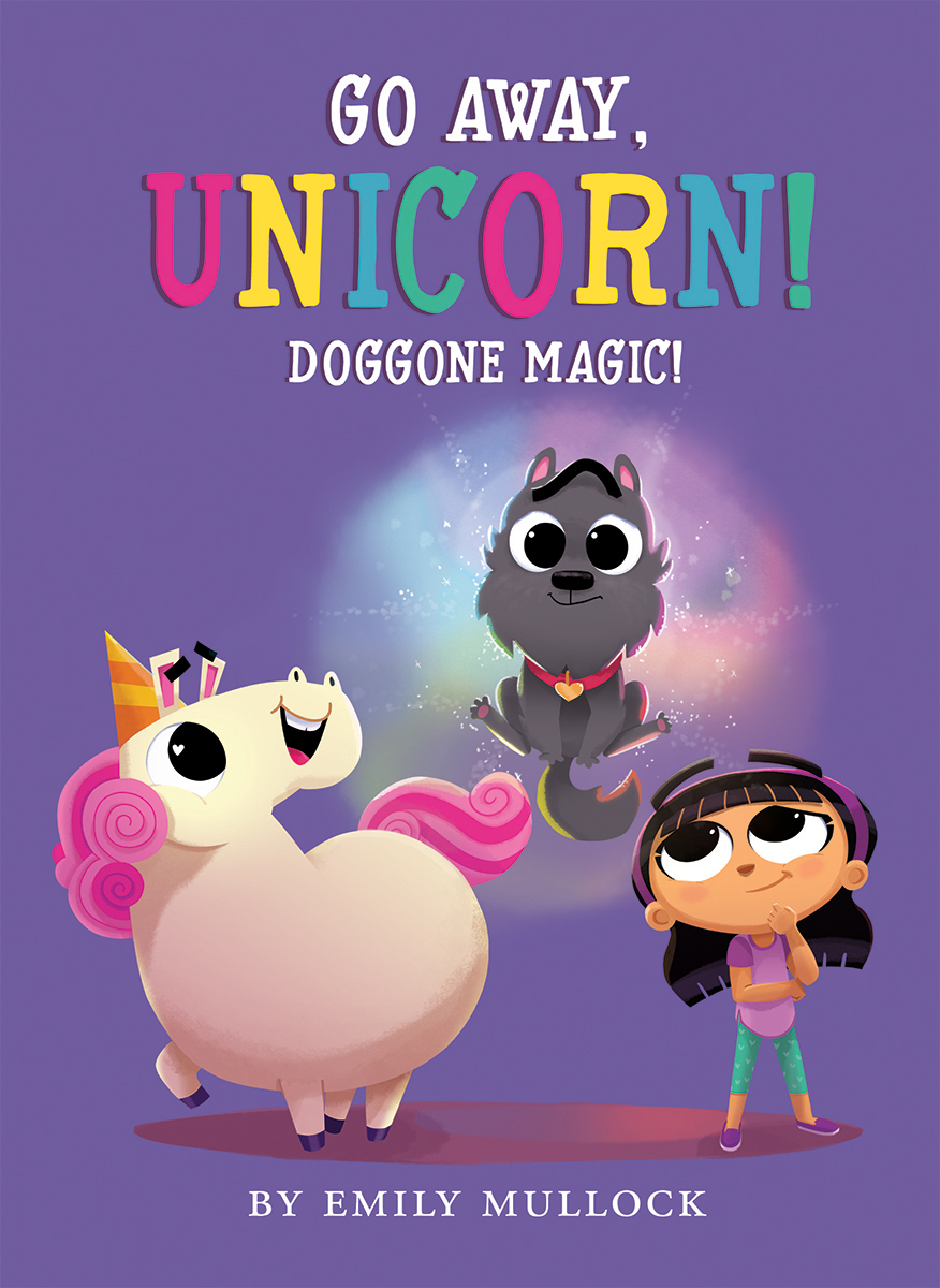 Go Away, Unicorn T.02 - Doggone Magic! | Picture books