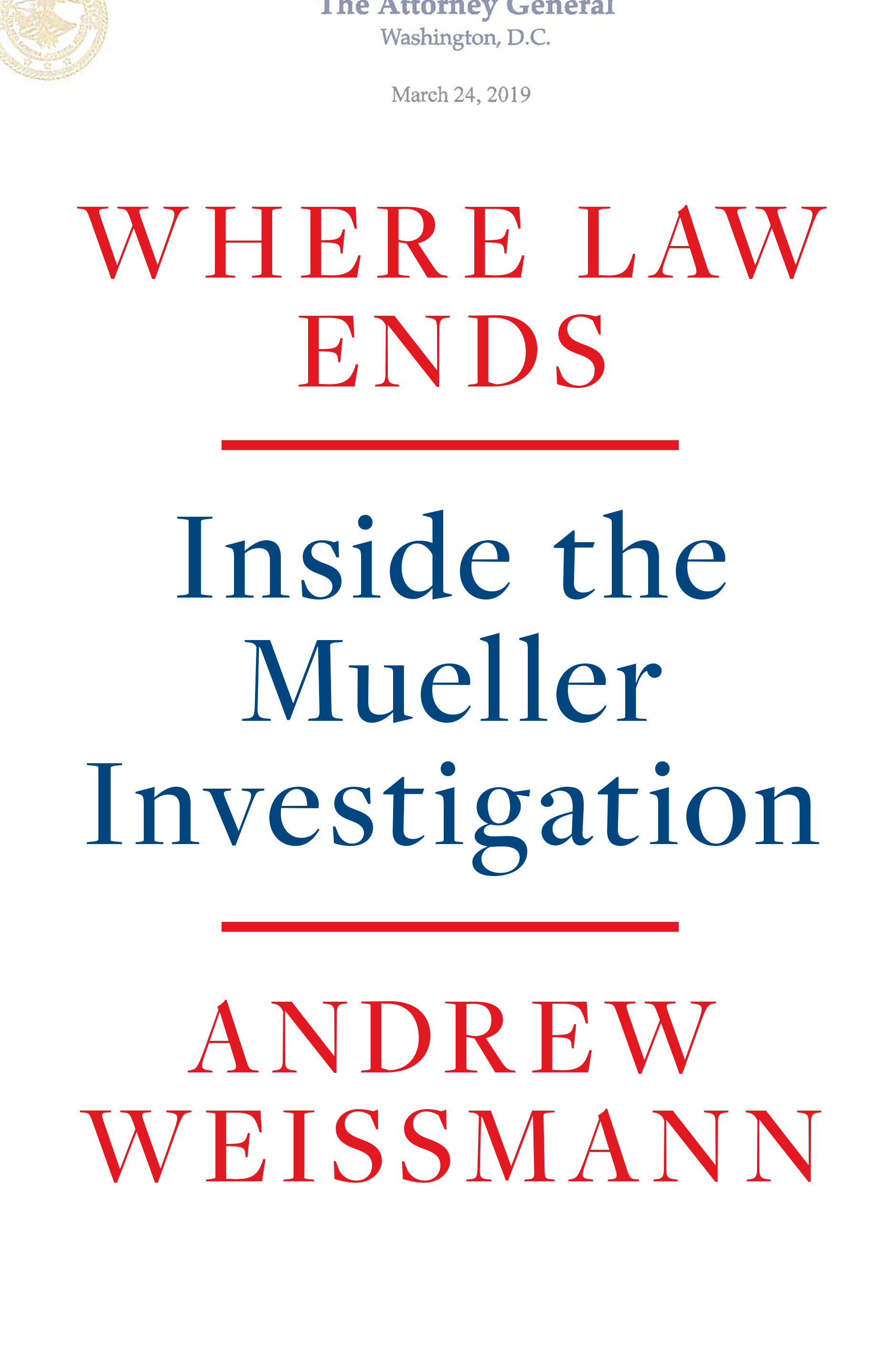 Where Law Ends : Inside the Mueller Investigation | History & Society