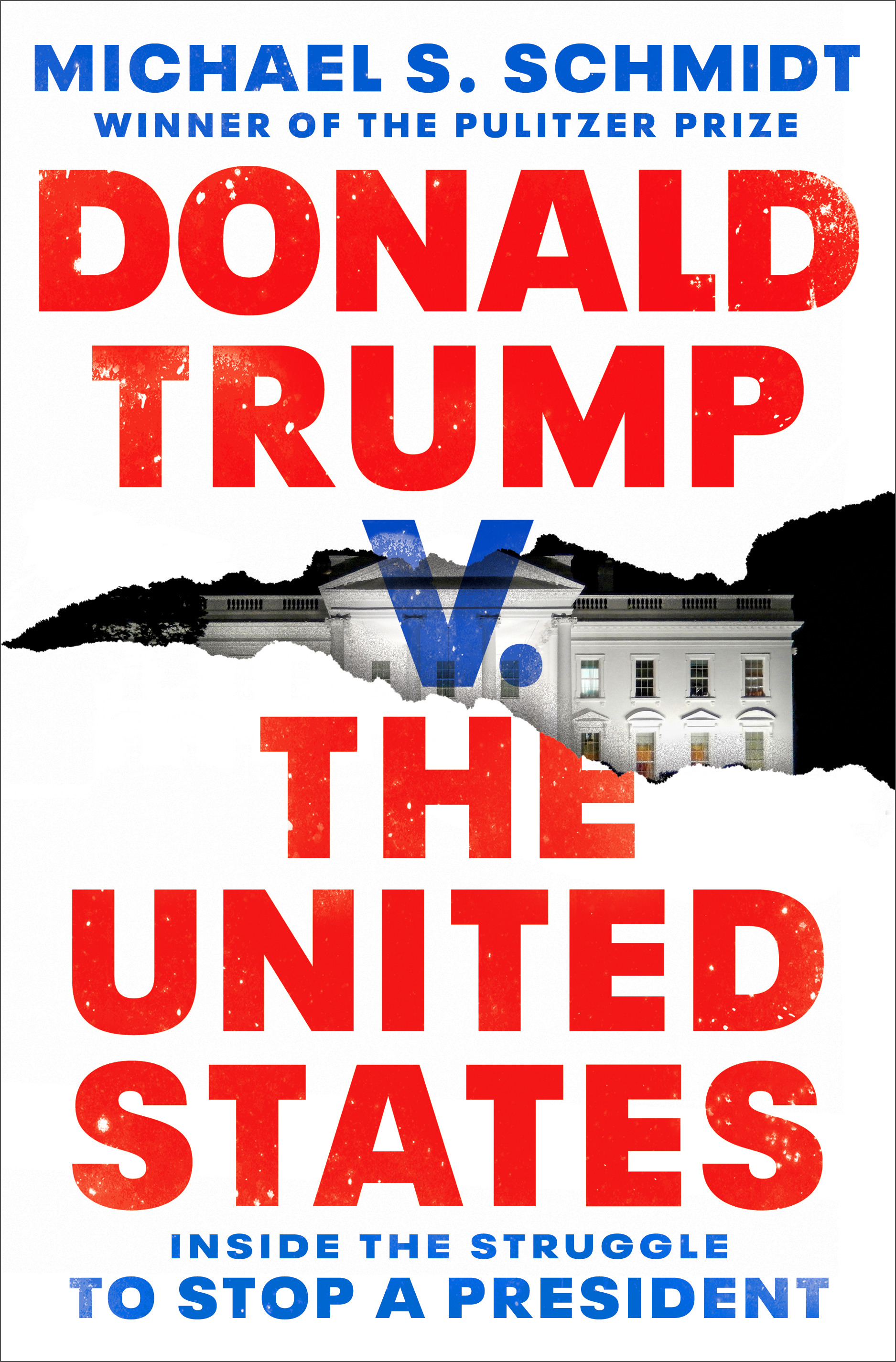 Donald Trump v. The United States : Inside the Struggle to Stop a President | History & Society