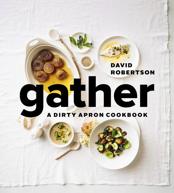 Gather : A Dirty Apron Cookbook | Cookbook