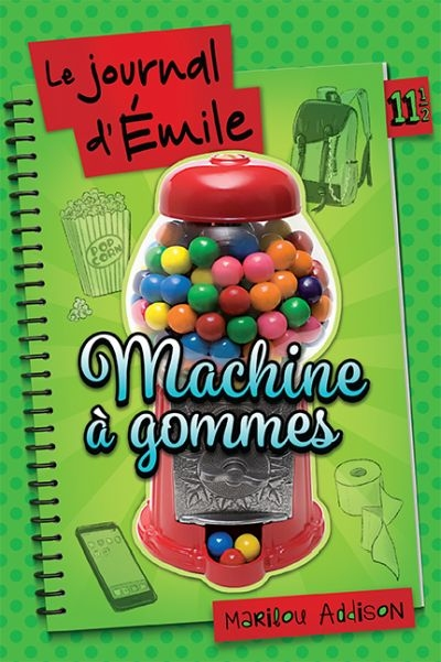 Le journal de Dylane : Le journal d'Émile T.11.5 - Machine à gommes  | 9782897094416 | Romans 12 à 14 ans