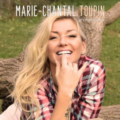Marie-Chantal Toupin - Je continuerai | Francophone