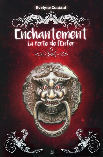 Enchantement T.05 - La porte de l'Enfer  | 9782925009559 | Romans 15 à 17 ans