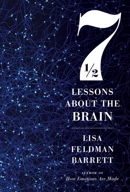 Seven and a Half Lessons About the Brain | Psychology & Self-Improvement
