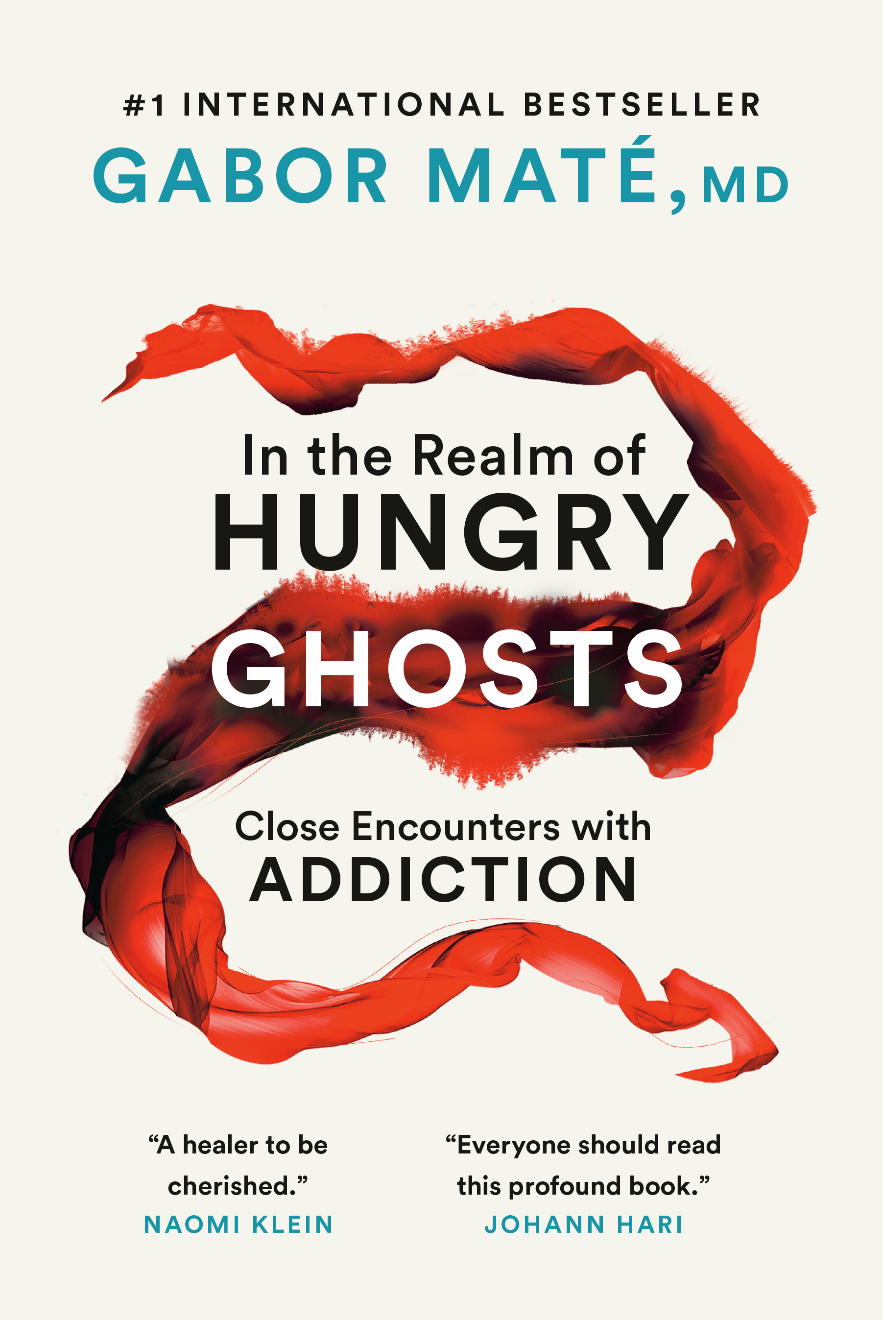 In the Realm of Hungry Ghosts : Close Encounters with Addiction | Psychology & Self-Improvement