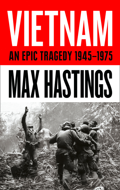 Vietnam: An Epic History of a Divisive War 1945-1975 | History & Society