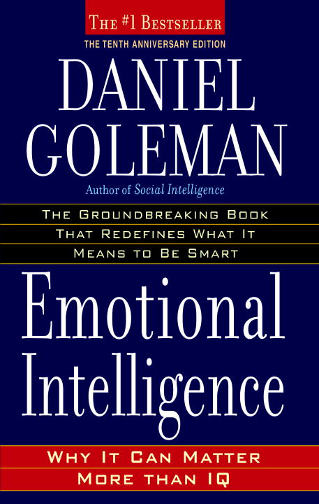 Emotional Intelligence : 10th Anniversary Edition; Why It Can Matter More Than IQ | Psychology & Self-Improvement