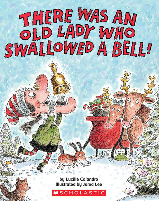 There Was an Old Lady Who Swallowed a Bell! | Picture books