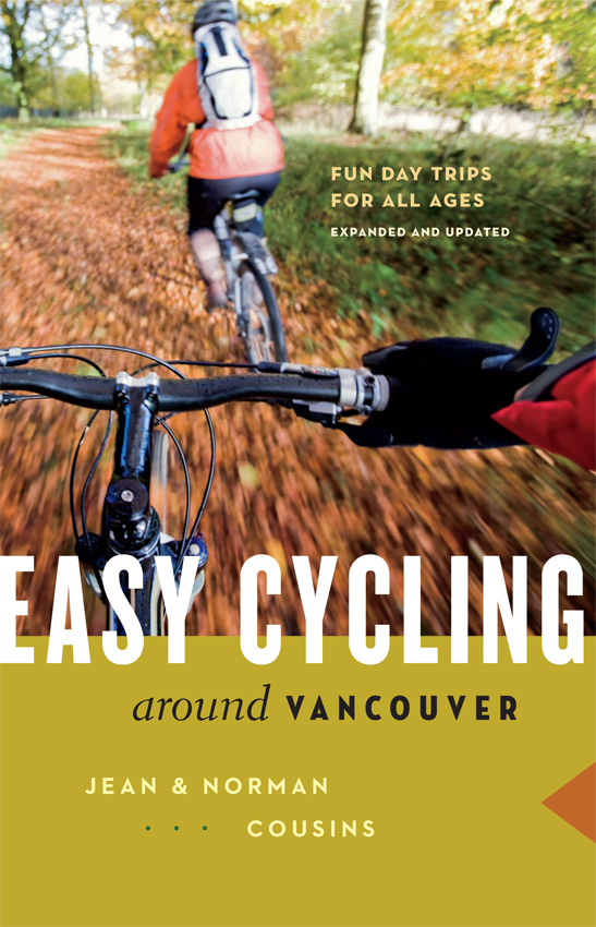 Easy Cycling Around Vancouver : Fun Day Trips for All Ages | Dictionary & Encyclopedia