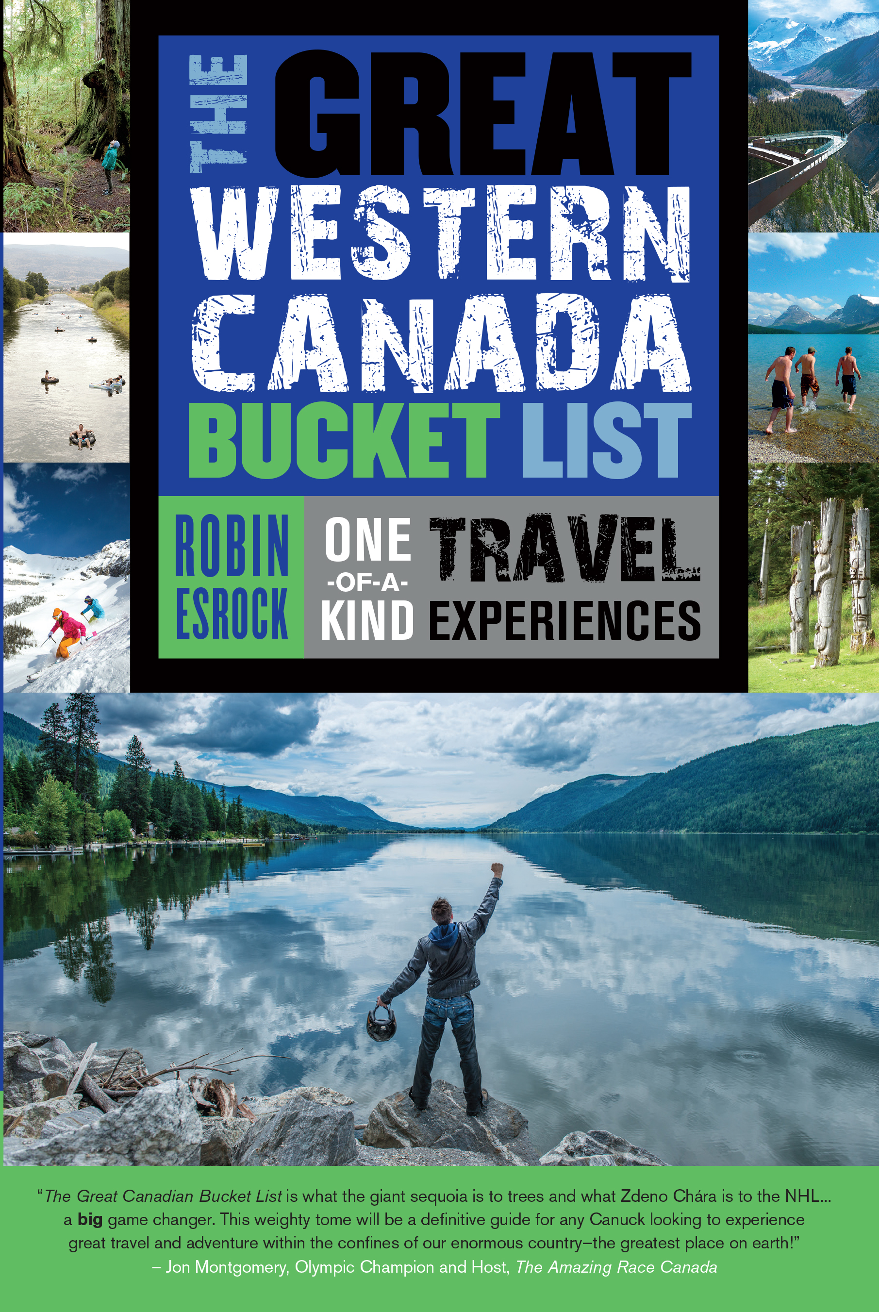 The Great Western Canada Bucket List : One-of-a-Kind Travel Experiences | Dictionary & Encyclopedia