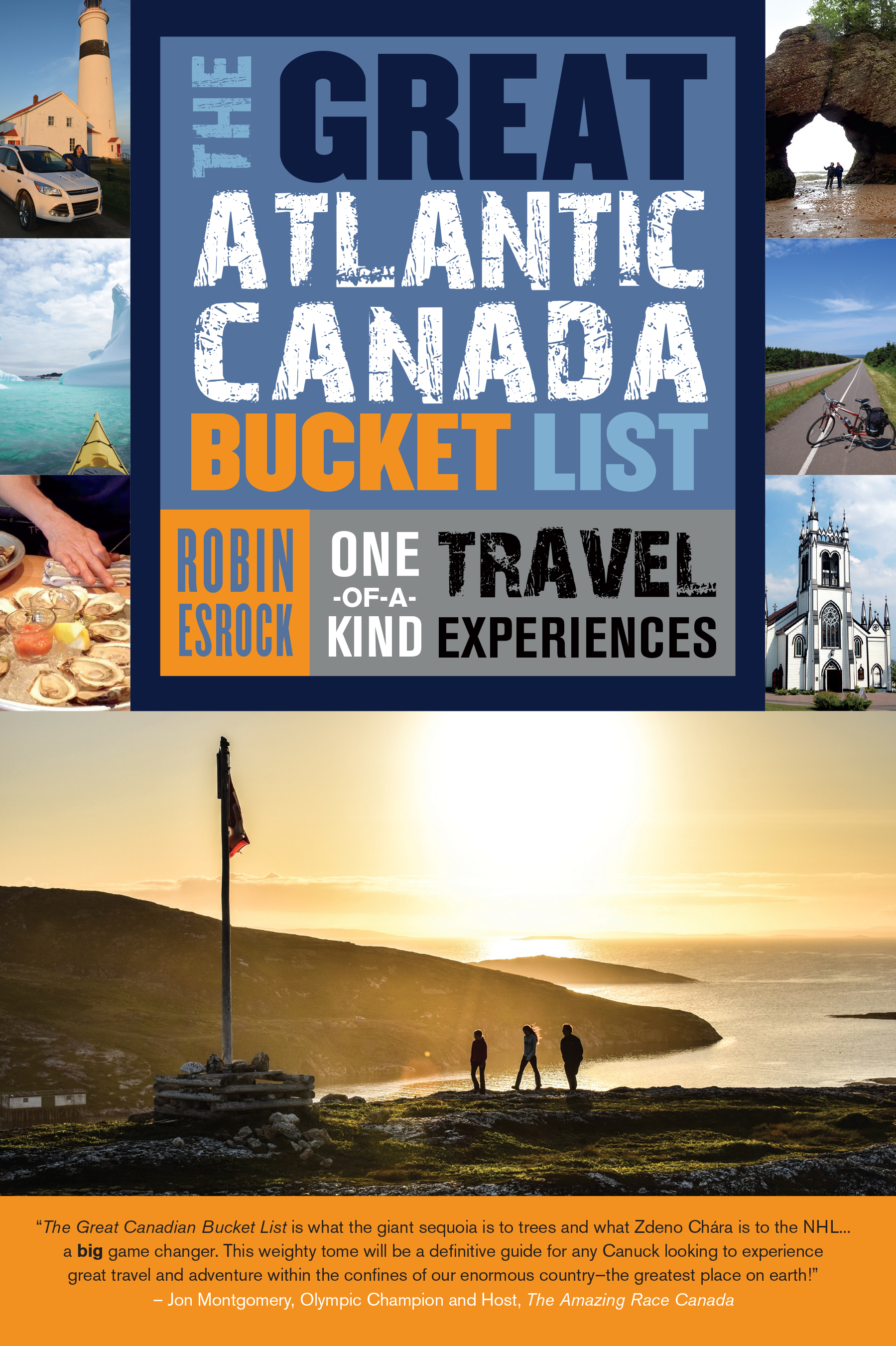 The Great Atlantic Canada Bucket List : One-of-a-Kind Travel Experiences | Dictionary & Encyclopedia