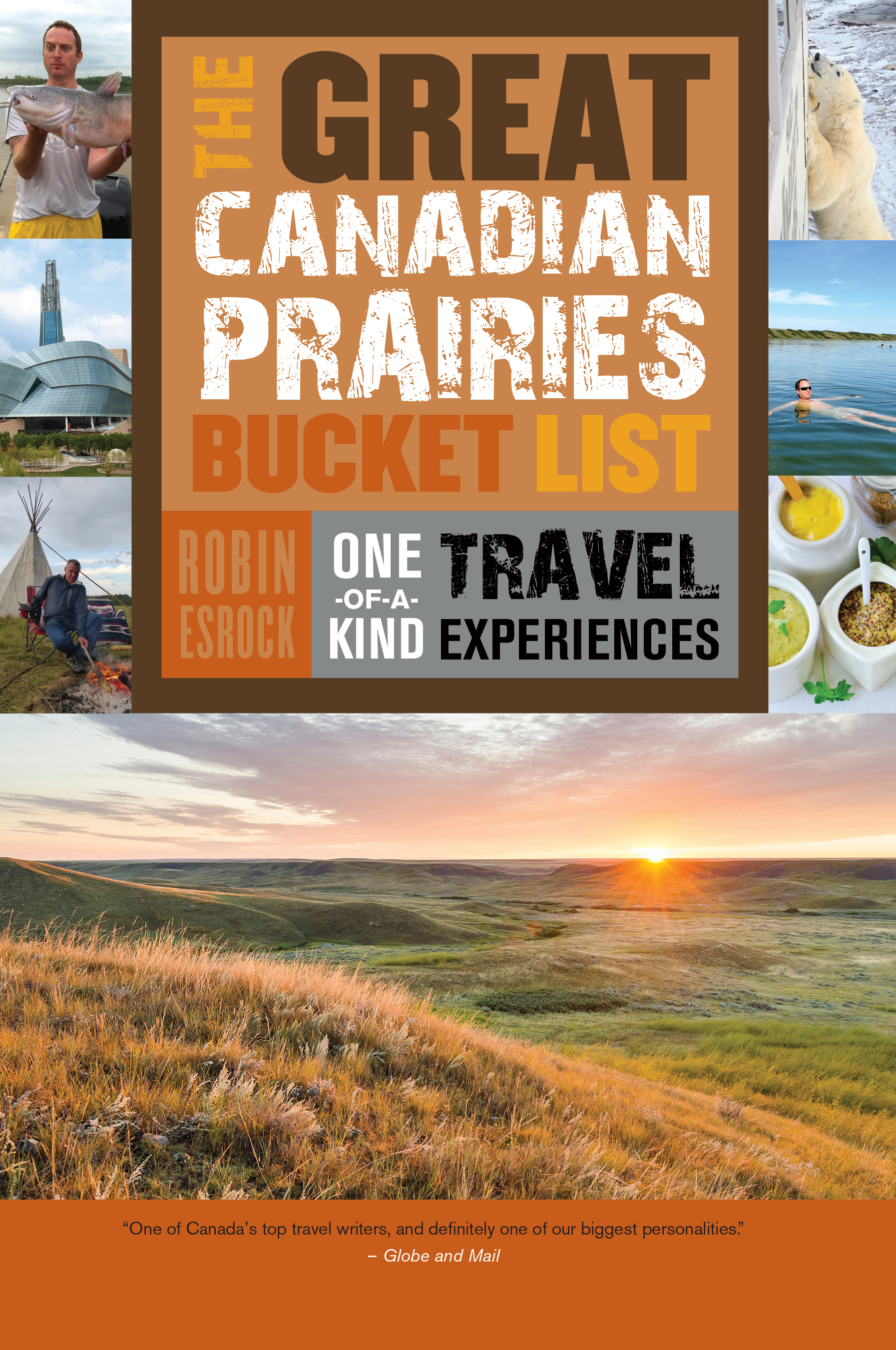 The Great Canadian Prairies Bucket List : One-of-a-Kind Travel Experiences | Dictionary & Encyclopedia