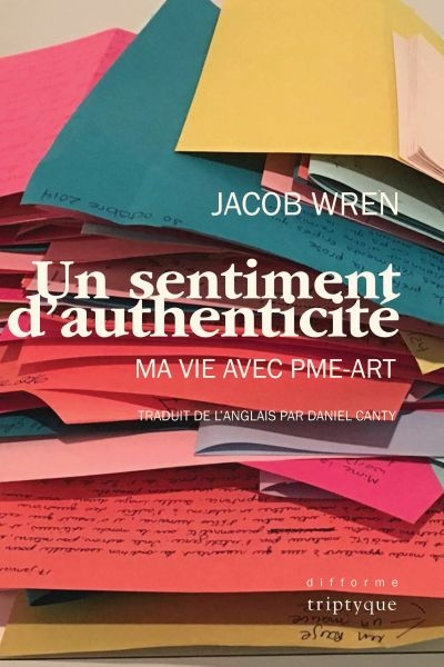 Un sentiment d'authenticité  | 9782898011160 | Biographie