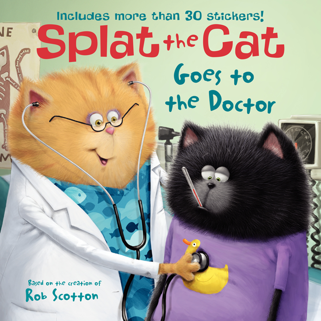 Splat the Cat Goes to the Doctor | Picture books