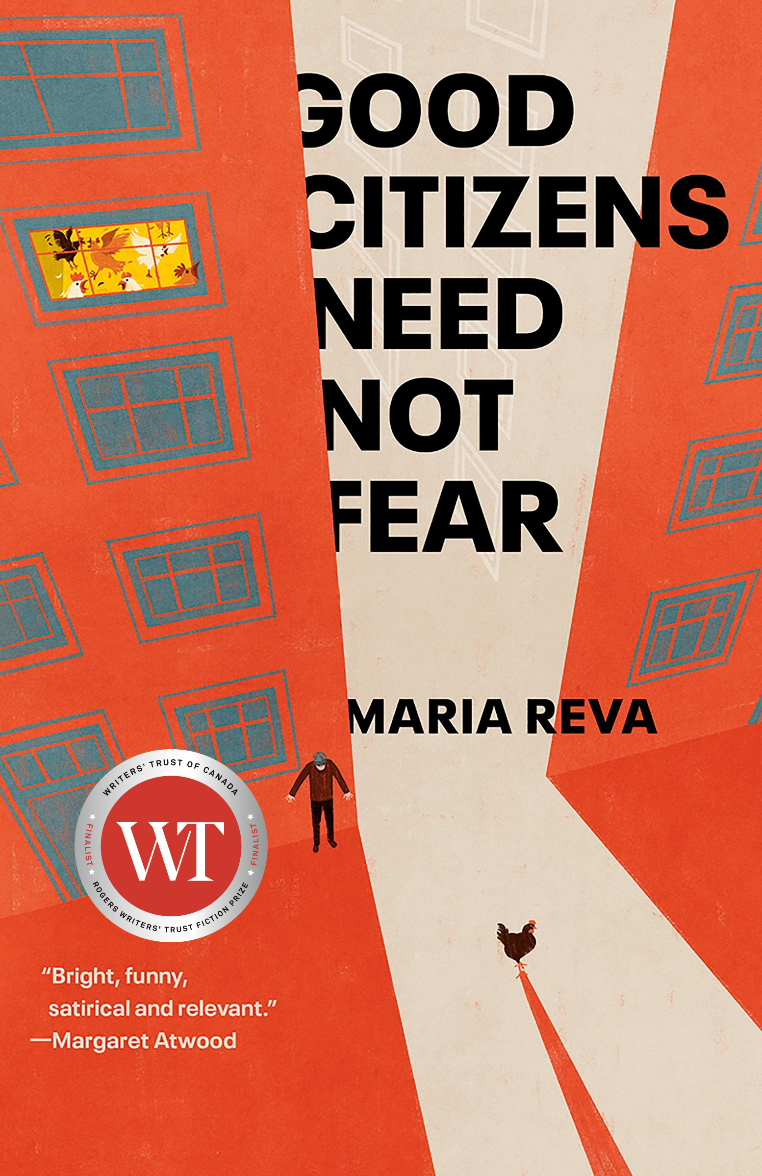 Good Citizens Need Not Fear | Novel