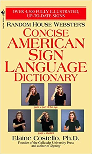 Concise American Sign Language Dictionary | Dictionary & Encyclopedia