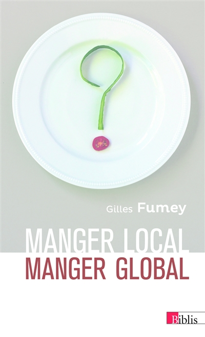 Manger local, manger global | 9782271086969 | Nutrition