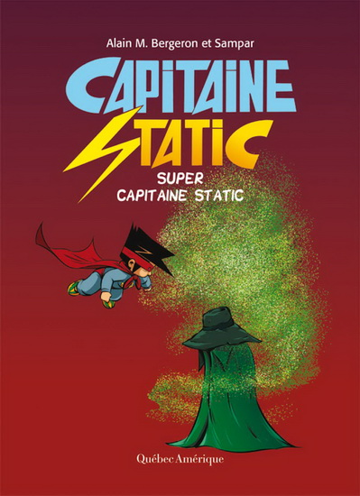 Super Capitaine Static | 9782764442760 | BD