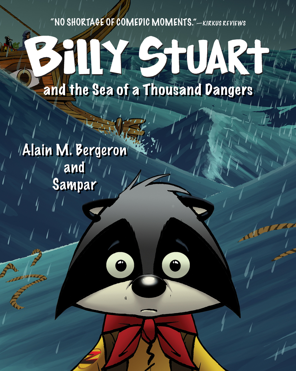 Billy Stuart T.03 - Billy Stuart and the Sea of a Thousand Dangers | 9-12 years old