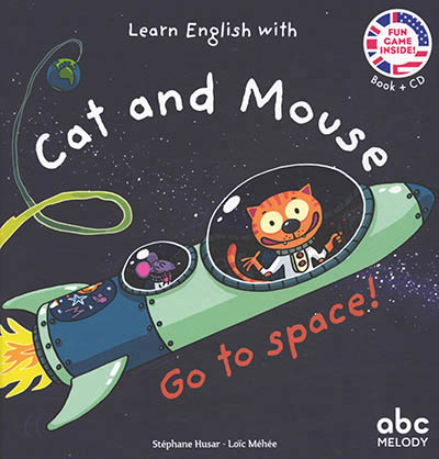 Learn English with Cat and Mouse - Go to space ! | 9782368362303 | Cahier d'exercices