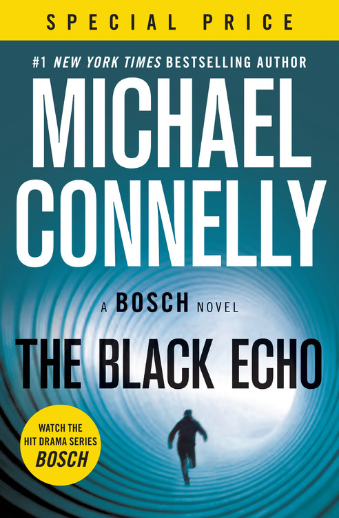 A Harry Bosch Novel T.01 - The Black Echo | Thriller