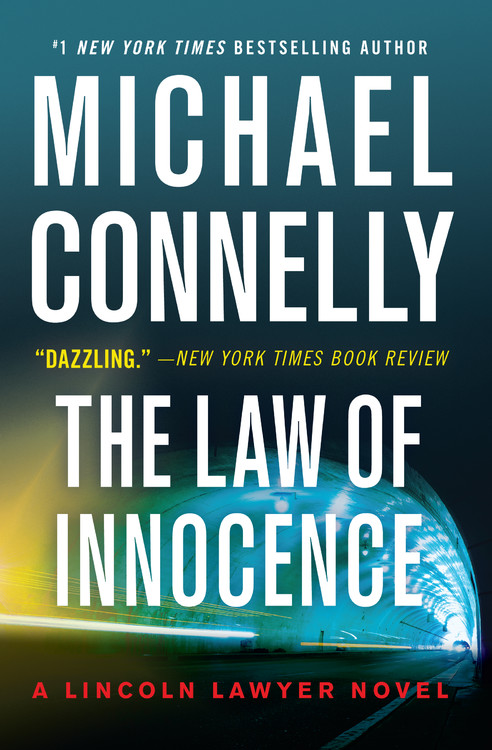 A Lincoln Lawyer Novel T.06 - The Law of Innocence | Thriller