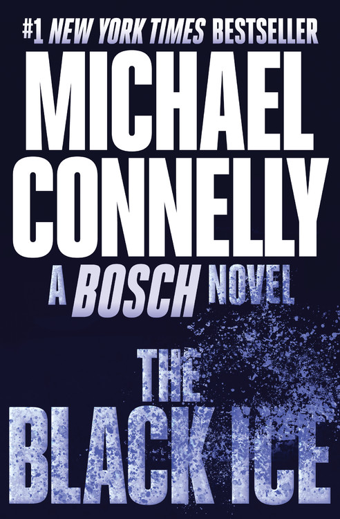 A Harry Bosch Novel T.02 - The Black Ice | Thriller