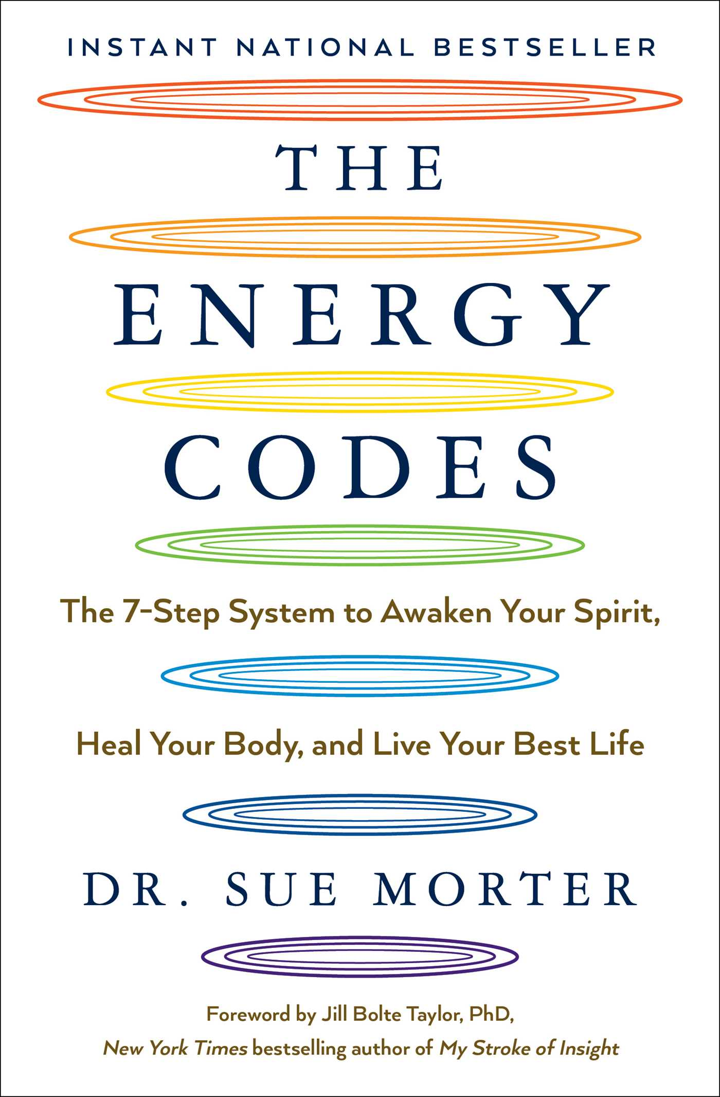 The Energy Codes : The 7-Step System to Awaken Your Spirit, Heal Your Body, and Live Your Best Life | Psychology & Self-Improvement