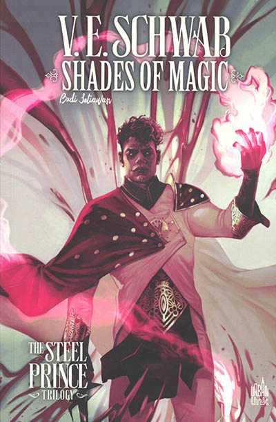 Shades of magic : the steel prince trilogy T.02 | 9782381330228 | BD adulte