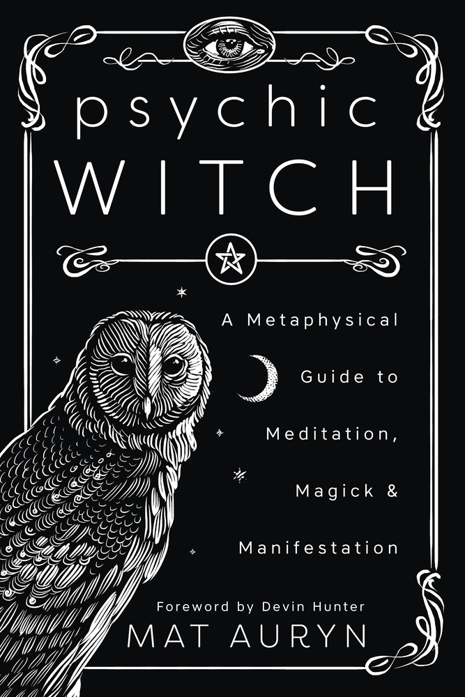 Psychic Witch : A Metaphysical Guide to Meditation, Magick & Manifestation | Faith & Spirituality