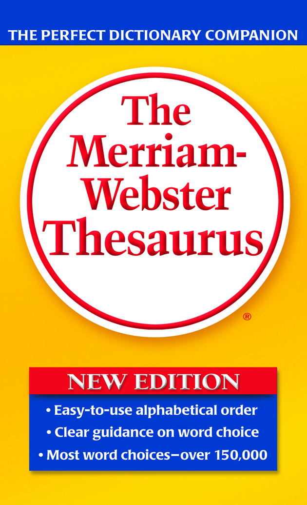 The Merriam-Webster Thesaurus | Dictionary & Encyclopedia
