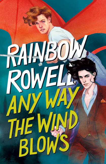Simon Snow Trilogy T.03 - Any Way the Wind Blows | Young adult
