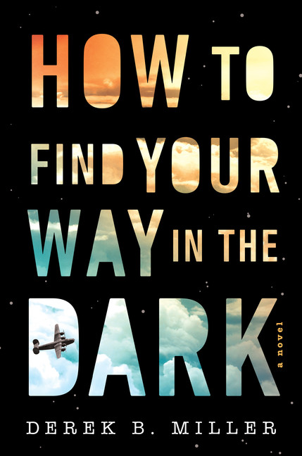 How to Find Your Way in the Dark | Novel