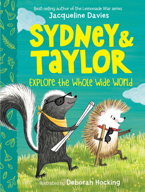 Sydney and Taylor Explore the Whole Wide World | 6-8 years old