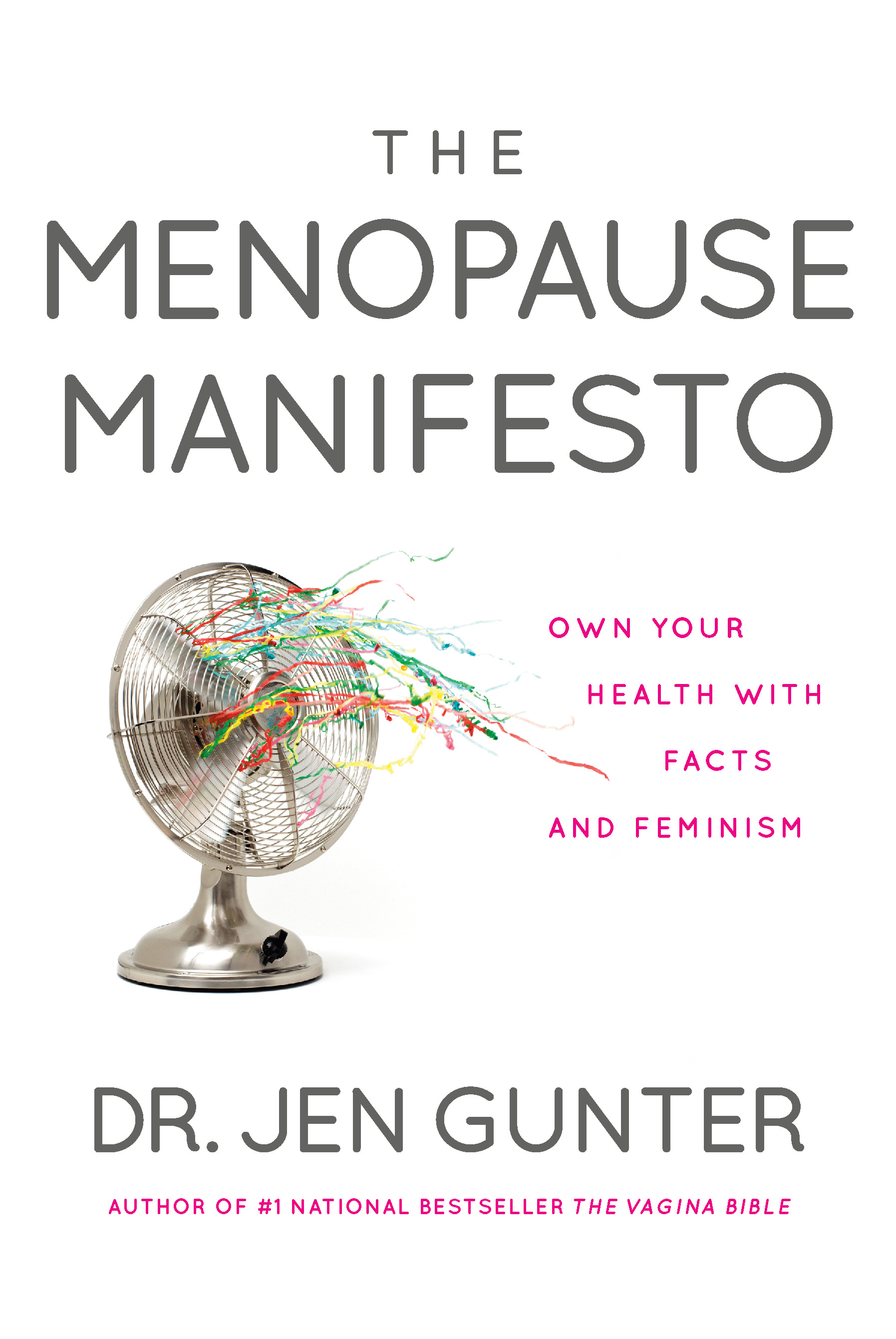 The Menopause Manifesto : Own Your Health with Facts and Feminism | Health