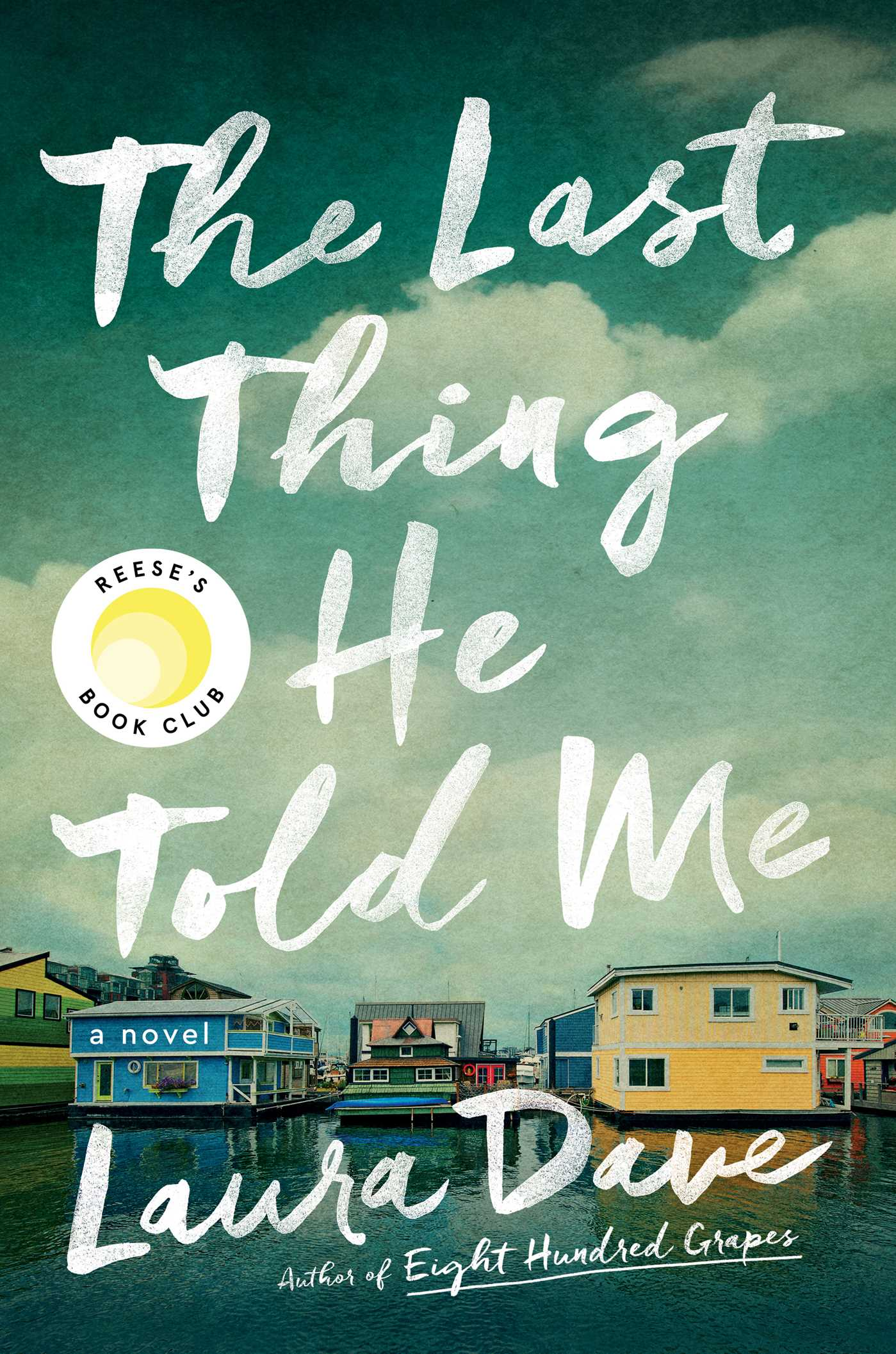 The Last Thing He Told Me : A Novel | Thriller