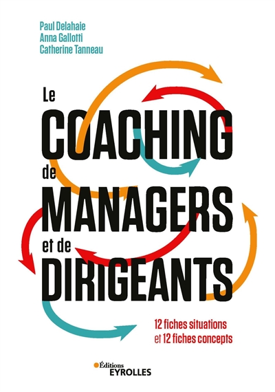coaching de managers et de dirigeants (Le) | 9782212574715 | Administration