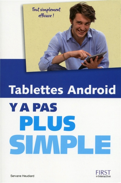 Tablettes Android, y a pas plus simple | 9782754074414 | Informatique